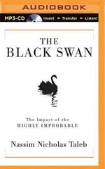 The Black Swan : The Impact of the Highly Improbable - Nassim Nicholas Taleb