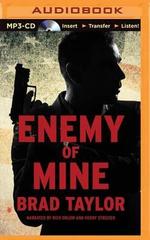 Enemy of Mine : Pike Logan Thriller - Brad Taylor