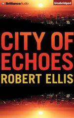 City of Echoes - Robert Ellis