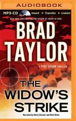 The Widow's Strike : Pike Logan Thriller - Brad Taylor
