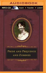 Pride and Prejudice and Zombies : Quirk Classic - Seth Grahame-Smith