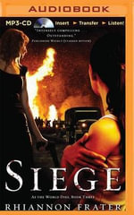 Siege : As the World Dies - Rhiannon Frater