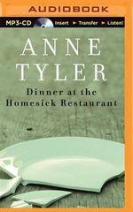 Dinner at the Homesick Restaurant - Anne Tyler