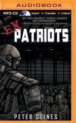 Ex-Patriots : Ex-Heroes - Peter Clines