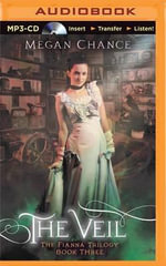 The Veil : Fianna Trilogy - Megan Chance