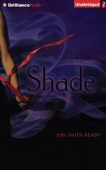 Shade : Shade - Jeri Smith-Ready