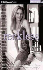 Reckless : It Girl Novels - Cecily Von Ziegesar