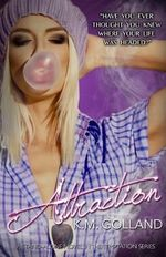Attraction : (A Temptation Series Stand-Alone) - K M Golland