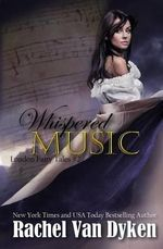 Whispered Music - Rachel Van Dyken