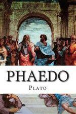 Phaedo - Plato