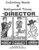 Coloring Book & Hollywood Trivia : Hollywood Coloring Book with Trivia - MR Michael G Uva