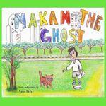Makan the Ghost - MR Aaron Paul Brown