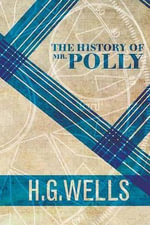 The History of MR Polly - H G Wells