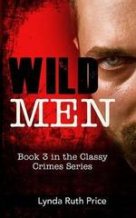 Wild Men - Lynda Ruth Price