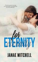 For Eternity - Janae Mitchell
