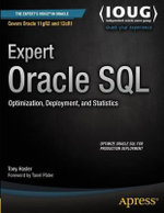 Expert Oracle SQL : Optimization, Deployment, and Statistics - Tony Hasler