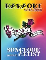 Karaoke with Jean Songbook : Sorted by Artist