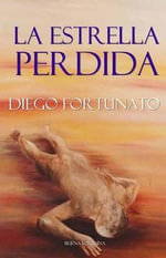 La Estrella Perdida - Diego Fortunato