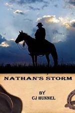 Nathan's Storm : NM Ranch Friends and Relations - Cj Hunnel