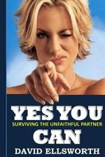 Yes You Can : Surviving the Unfaithful Partner