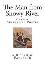 The Man from Snowy River - A B Banjo Paterson