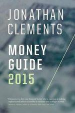 Jonathan Clements Money Guide 2015 - Jonathan Clements