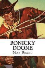 Ronicky Doone - Max Brand
