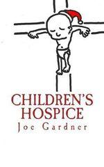 Children's Hospice - Joe Gardner