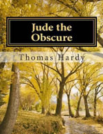 Jude the Obscure : (Thomas Hardy Classics Collection) - Thomas Hardy, Defendant