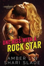 One Kiss with a Rock Star - Amber Lin