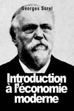 Introduction A L'Economie Moderne - Georges Sorel