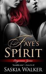 Faye's Spirit - Saskia Walker