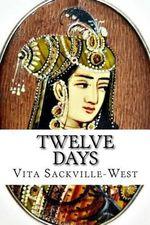 Twelve Days - Vita Sackville-West
