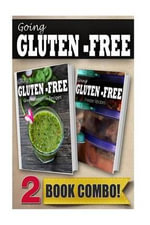 Gluten-Free Green Smoothie Recipes and Gluten-Free Freezer Recipes : 2 Book Combo - Tamara Paul