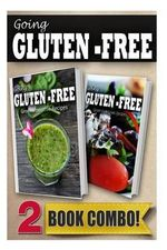 Gluten-Free Green Smoothie Recipes and Gluten-Free Greek Recipes : 2 Book Combo - Tamara Paul