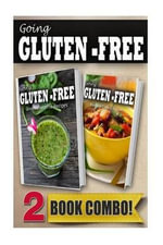 Gluten-Free Green Smoothie Recipes and Pressure Cooker Recipes : 2 Book Combo - Tamara Paul
