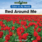 Red Around Me - Madeline Stevens