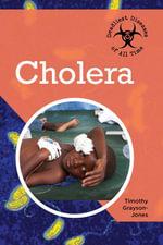 Cholera - Timothy Grayson-Jones