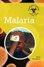 Malaria - Olivia Donaldson