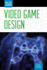 Video Game Design - Kezia Endsley