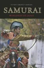 Samurai : Warlords of Japan - Patricia Dawson