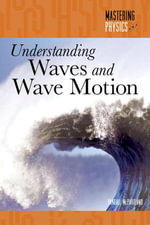 Understanding Waves and Wave Motion - Randall McPartland