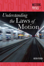 Understanding the Laws of Motion - Kristen Petersen