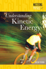 Understanding Kinetic Energy - Kristen Petersen