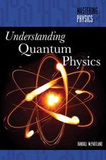Understanding Quantum Physics - Randall McPartland