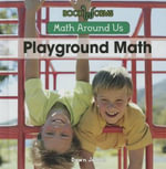 Playground Math : Math Around Us - Dawn James