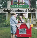 Neighborhood Math : Math Around Us - Dawn James