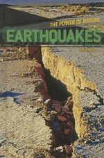 Earthquakes : Power of Nature - Petra Miller