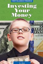 Investing Your Money - B.J. Best
