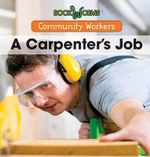 A Carpenter's Job - Erika De Nijs